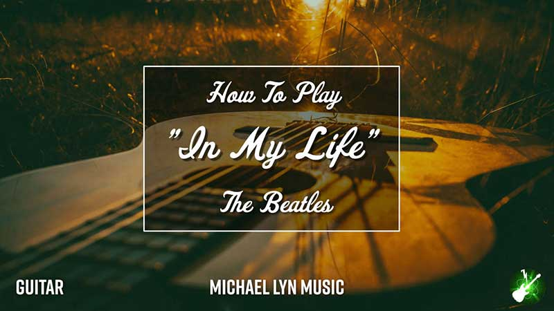 Play In My Life on the Guitar