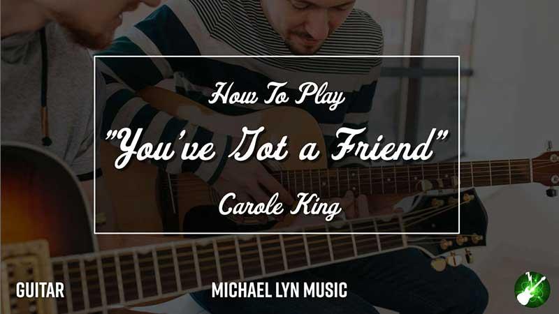 You've got a Friend for Guitar